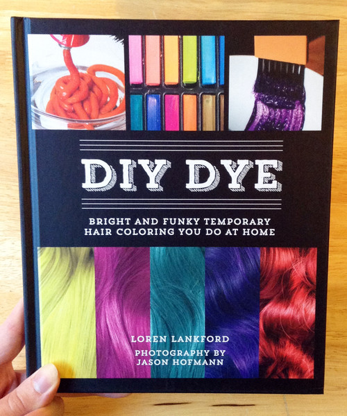 DIY DYE: Bright and Funky Temporary Hair Coloring You Do at Home