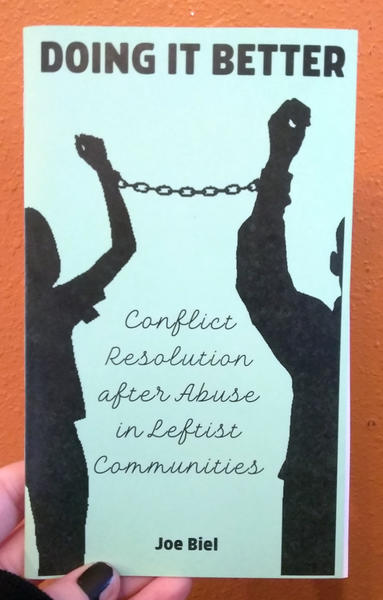 Cover of Doing it Better: Conflict Resolution After Abuse in Leftist Communities - two people in silhouette shackled together with their arms raised
