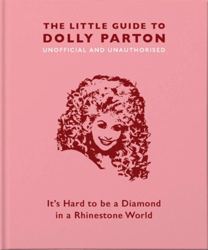 The Little Guide to Dolly Parton