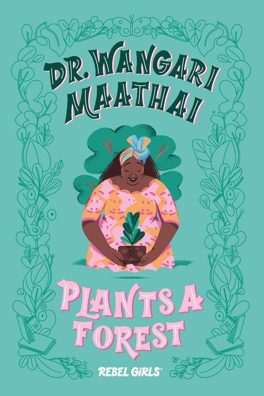 Dr. Wangari Maathai Plants a Forest blowup