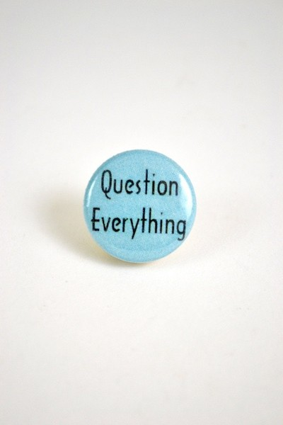 Button Question Everything