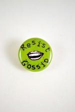 Pin #126: Resist Gossip