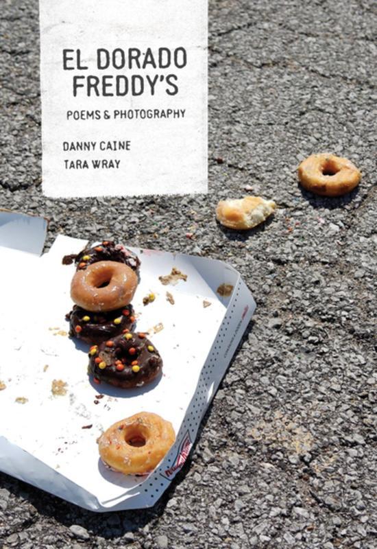 El Dorado Freddy's: Chain Restaurants in Poems and Photographs