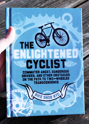 The Enlightened Cyclist by Bike Snob NYC