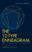 12-Type Enneagram: Know Your Type, Improve Your Life