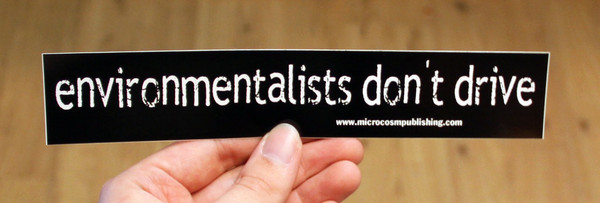 environmentalists don't drive sticker