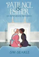 Patience & Esther: An Edwardian Romance
