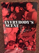 Everybody's Scene: The Story of Connecticut's Anthrax Club