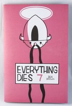 Everything Dies #7
