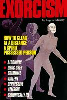 Exorcism: How to Clear a Spirit-Possessed Person