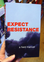 Expect Resistance: A Field Manual