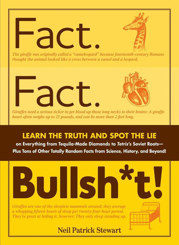 Fact. Fact. Bullsh*t!: Learn the Truth and Spot the Lie