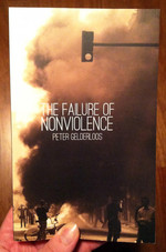 The Failure of Nonviolence: revised edition
