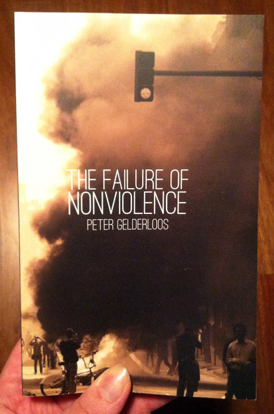 the failure of nonviolence by peter gelerloos
