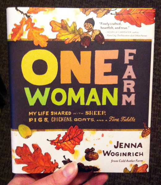 one woman farm by jenna woginrich