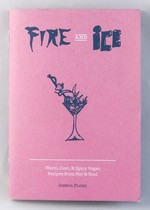 Fire & Ice: Warm, Cool & Spicy Vegan Recipes from Hot & Soul