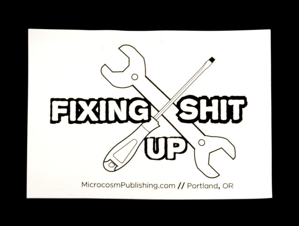 Sticker #369: Fixing Shit Up