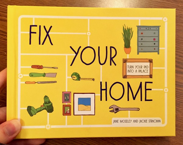 Fix Your Home by Jane Moseley and Jackie Strachan [various home related objects]