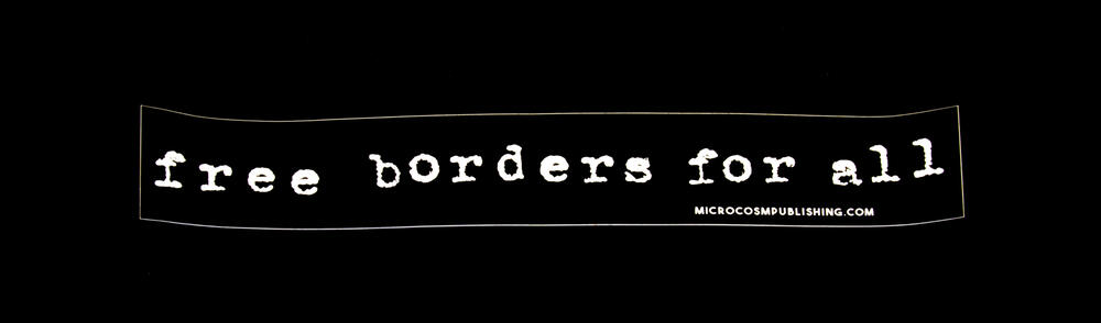 Sticker #253: Free Borders For All