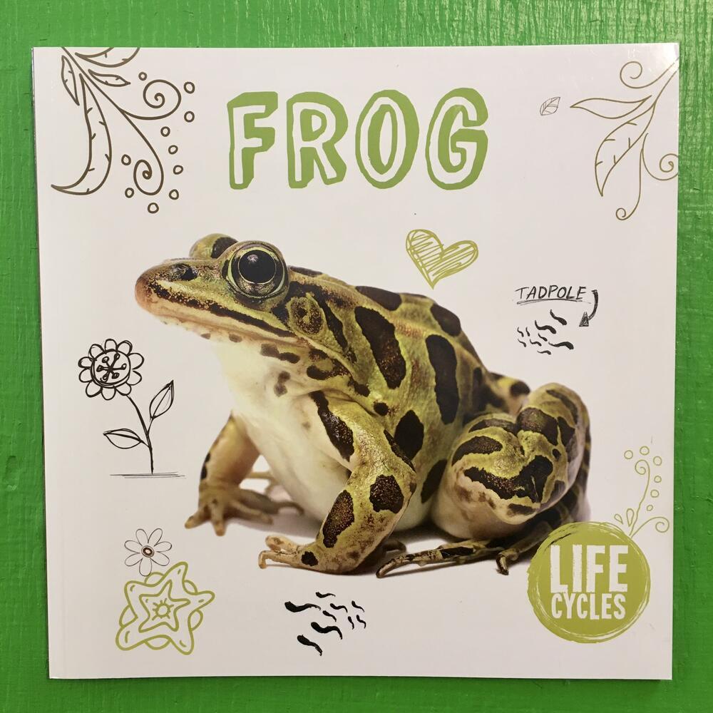 Frog: Life Cycles