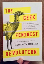 Geek Feminist Revolution: Essays