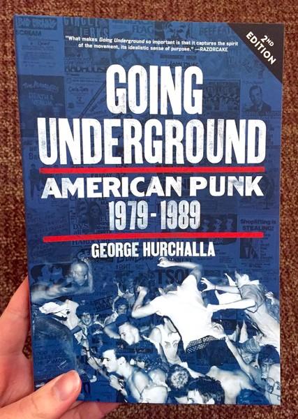 Going Underground: American Punk 1979–1989, Second Edition