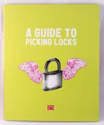 A Guide to Picking Locks