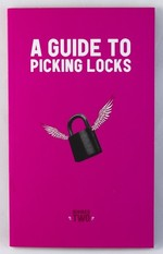 A Guide to Picking Locks: Number Two