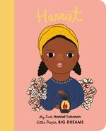 Harriet Tubman (Little People, Big DREAMS)