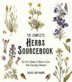 Complete Herbs Sourcebook