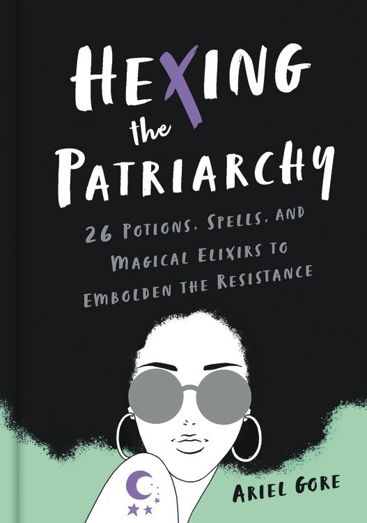 Hexing the Patriarchy
