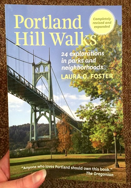 Portland Hill Walks: 24 Explorations in Parks and Neighborhoods