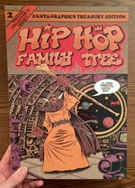 Hip Hop Family Tree Book 2: 1981-1983: Vol. 2: Hip Hop Family Tree