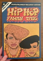Hip Hop Family Tree Book 4: 1984-1985: Vol. 4: Hip Hop Family Tree