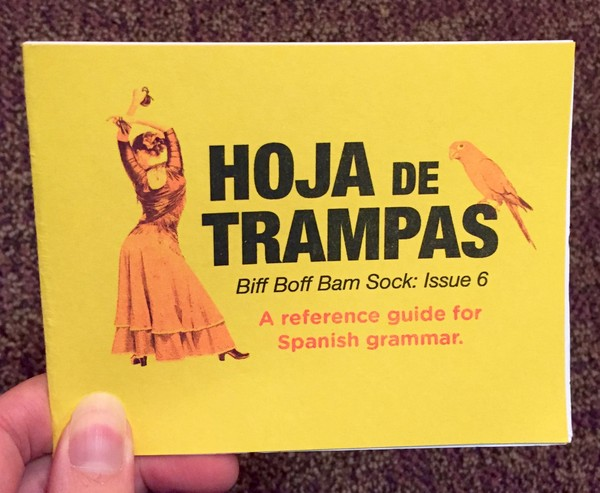 Hoja de Trampas: Biff Boff Bam Sock: Issue 6: Spanish Grammar blowup
