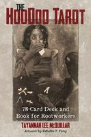 Hoodoo Tarot: 78-Card Deck and Book for Rootworkers