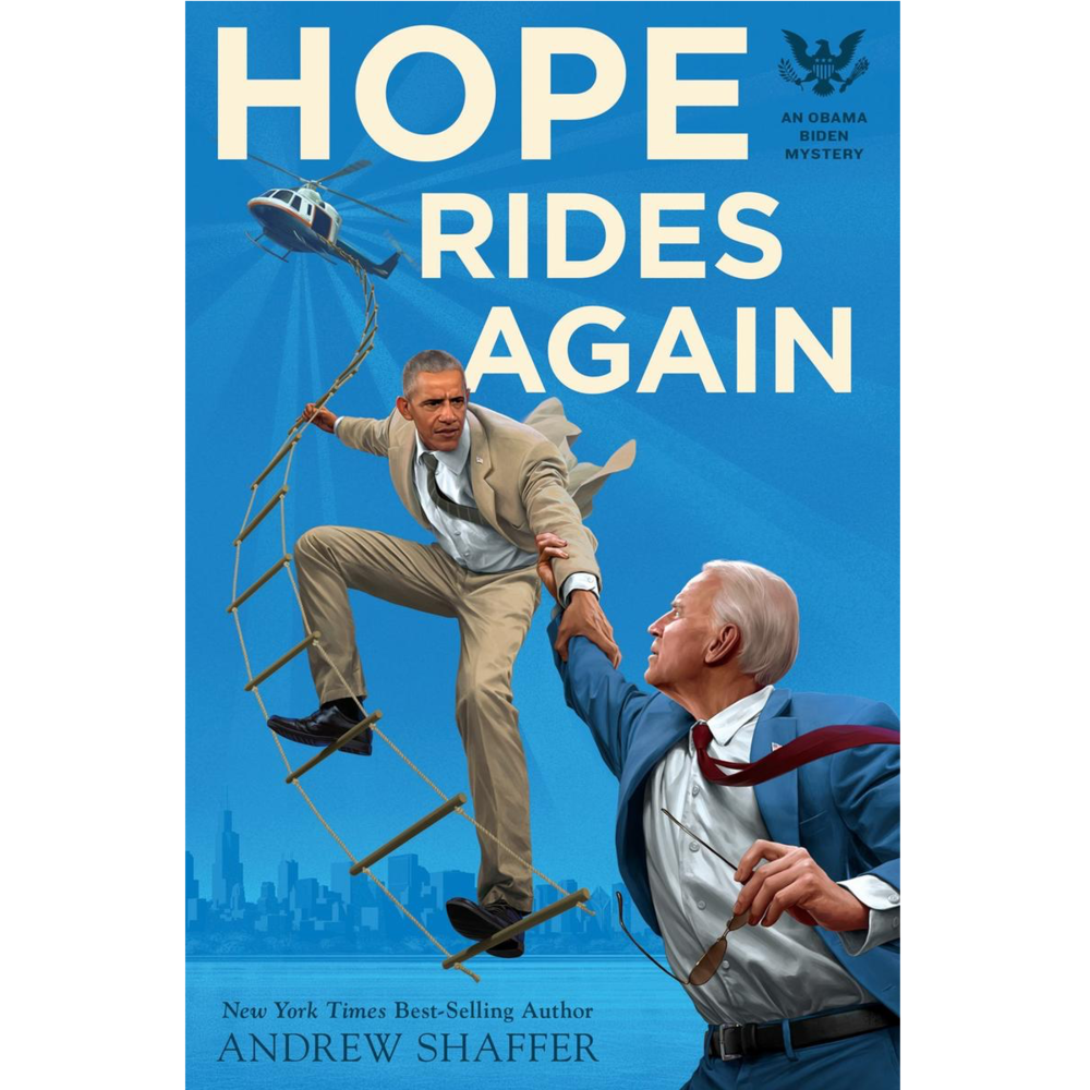 Hope Rides Again: An Obama Biden Mystery blowup