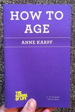 How to Age (The School of Life)