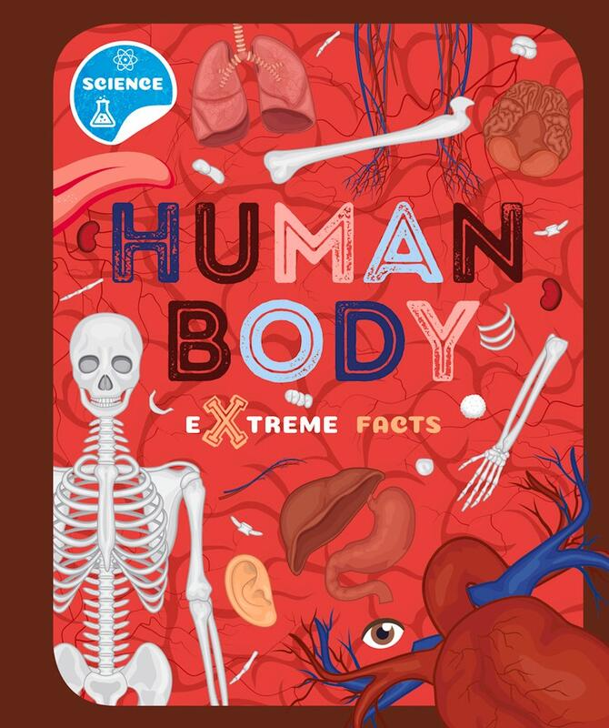 Human Body: Extreme Facts