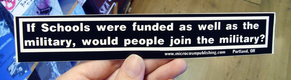 Sticker #062: If Schools were Funded as well as the Military
