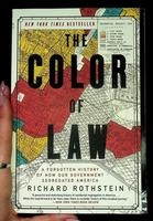 Color of Law: A Forgotten History of How Our Government Segregated America