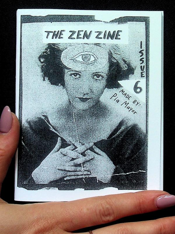 The Zen Zine: Cultivating Inner Harmony for an Age of Absurdity: Issue 6