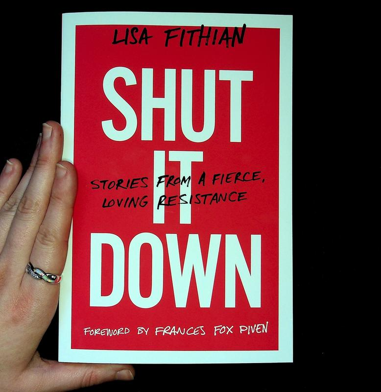 Shut It Down: Stories from a Fierce, Loving Resistance