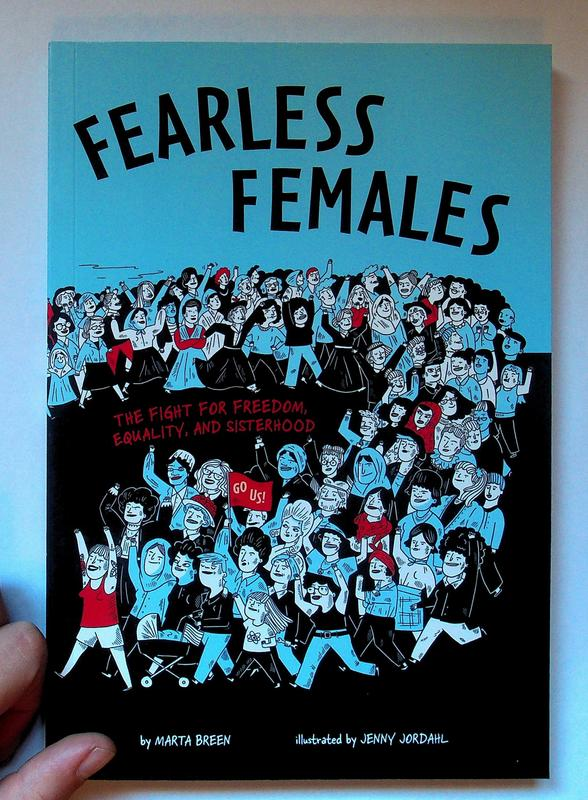 Fearless Females: The Fight for Freedom, Equality, and Sisterhood