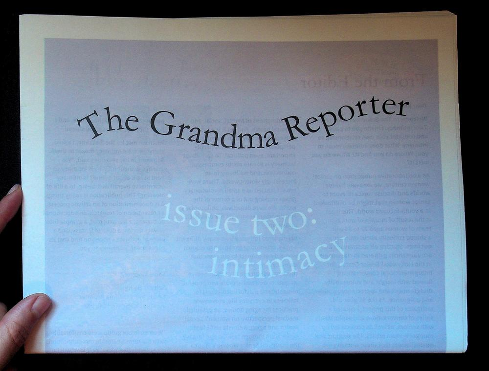 The Grandma Reporter Issue Two: Intimacy