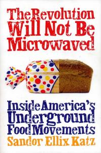 Revolution Will Not Be Microwaved, The