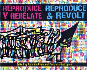 Reproduce and Revolt