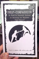 "Self-Compassion: Be Kind to Yourself Instead of Striving for Bullshit ""Self-Esteem"""