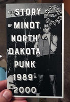 Punks Around #3: The Minot, North Dakota Punk Scene 1989-2000
