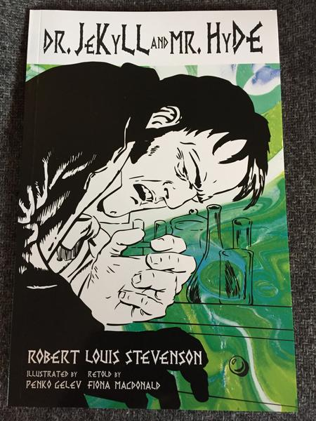 Dr. Jekyll and Mr. Hyde: Classic Graphic Fiction by Robert Louis Stevenson, illustrated by Penko Gelev, retold by Fiona MacDonald (The cover has a black and white Dr. Jekyll and/or Mr. Hyde wincing in pain, with psychedelic green and yellow paints swirling in the background over flasks and containers for scientific studies and experiment)